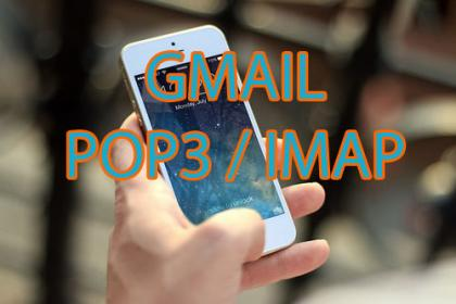 Gmail IMAP POP3